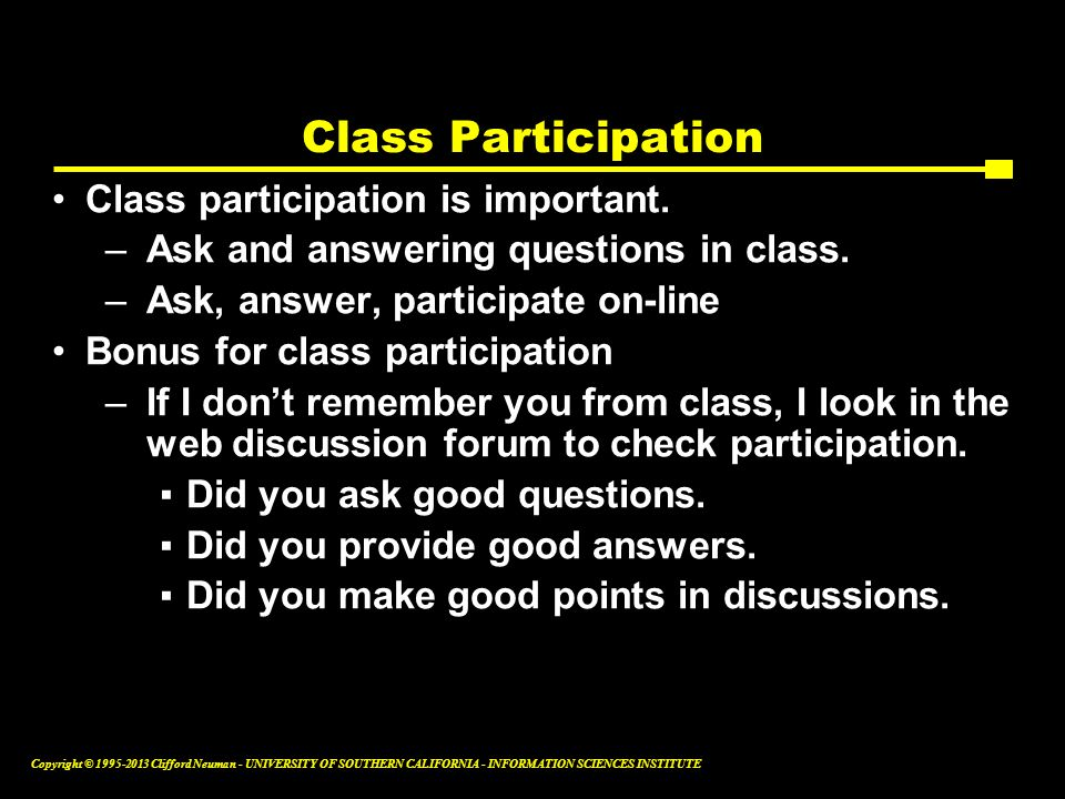 Class Participation Class participation is important.