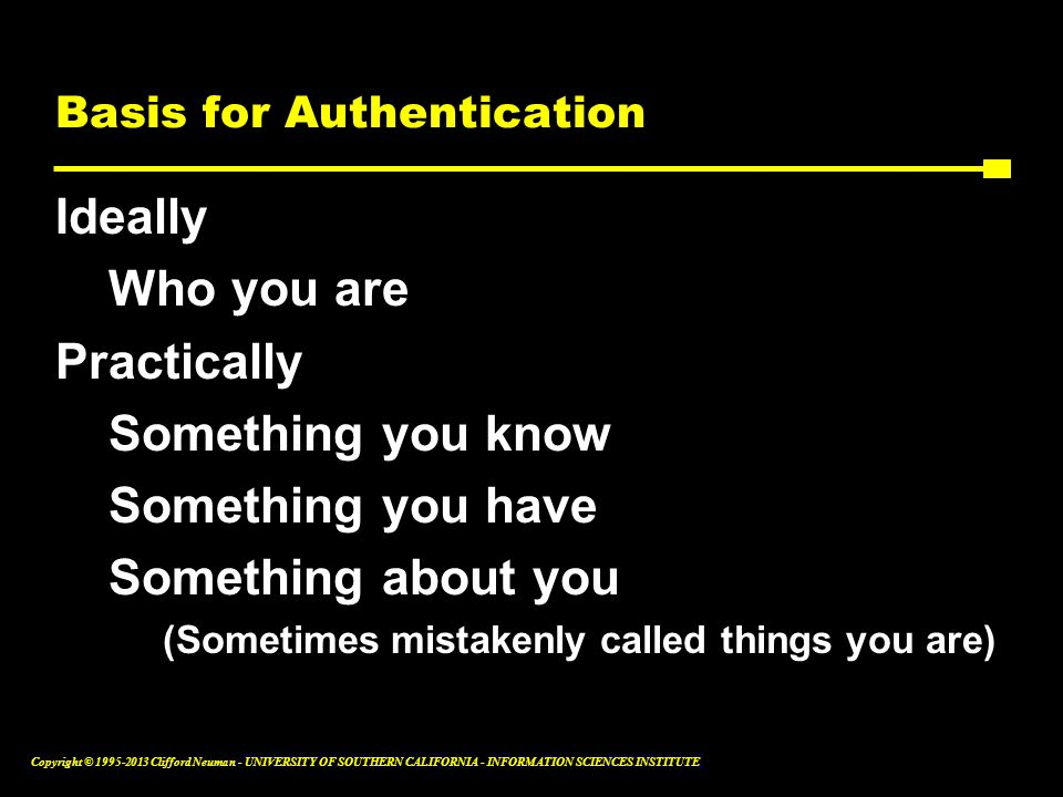 Basis for Authentication