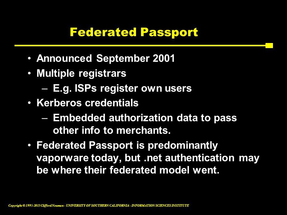 Federated Passport Announced September 2001 Multiple registrars