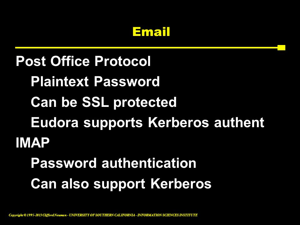 Eudora supports Kerberos authent IMAP Password authentication