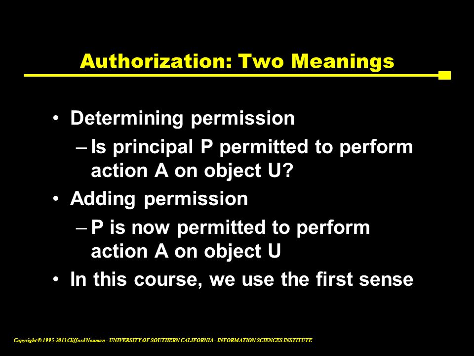 Authorization: Two Meanings