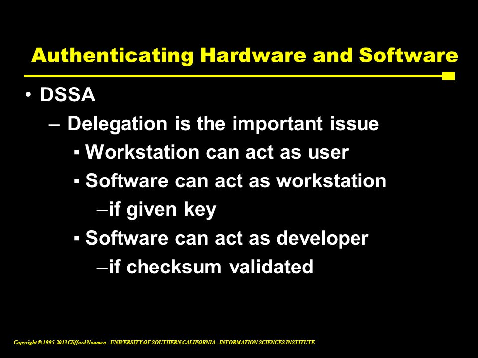 Authenticating Hardware and Software