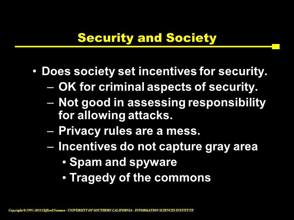 Security and Society Does society set incentives for security.