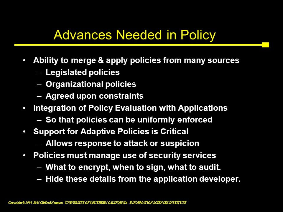 Advances Needed in Policy