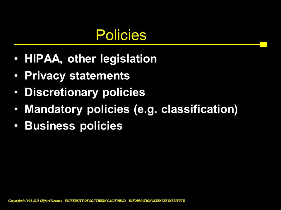 Policies HIPAA, other legislation Privacy statements