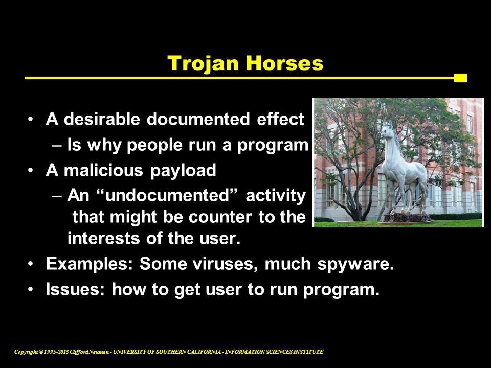 Trojan Horses A desirable documented effect