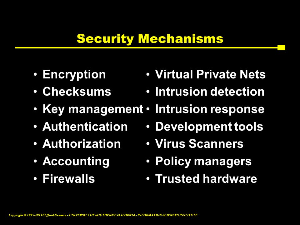 Security Mechanisms Encryption Checksums Key management Authentication