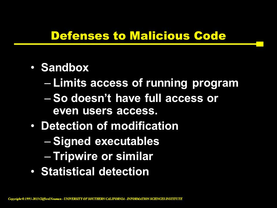 Defenses to Malicious Code