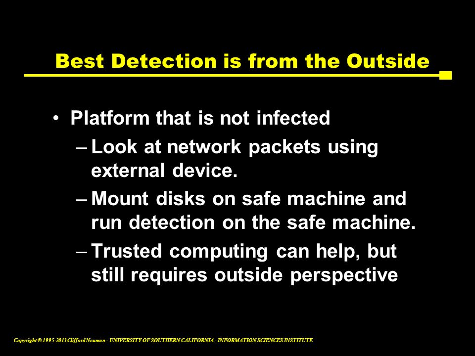 Best Detection is from the Outside