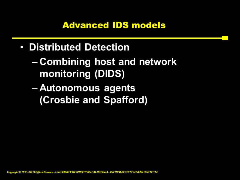 Distributed Detection Combining host and network monitoring (DIDS)