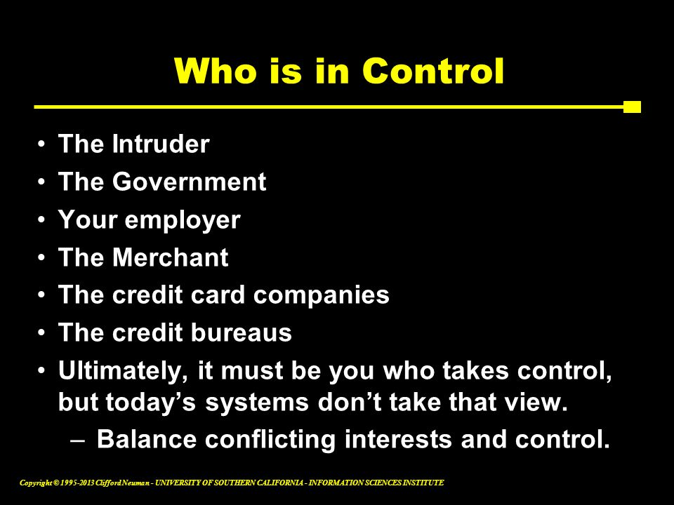 Who is in Control The Intruder The Government Your employer