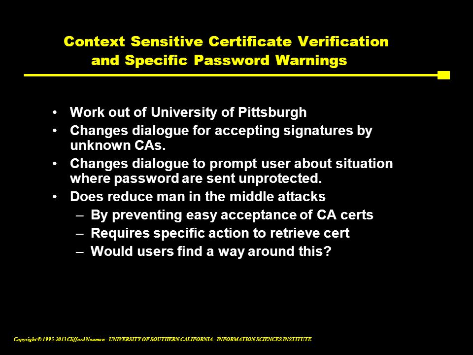 Context Sensitive Certificate Verification and Specific Password Warnings