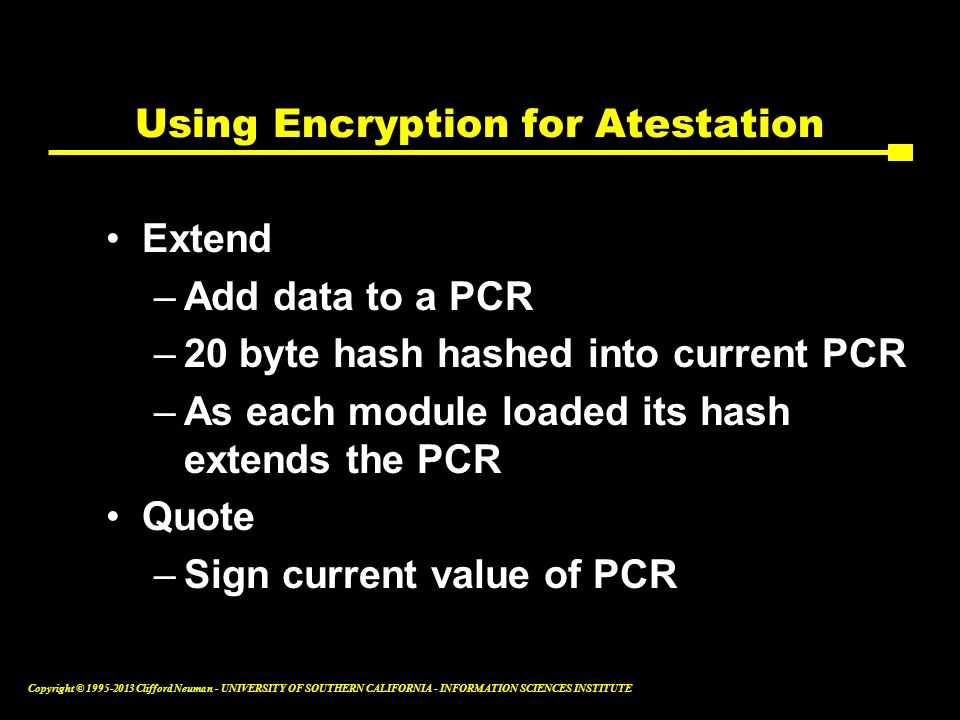 Using Encryption for Atestation