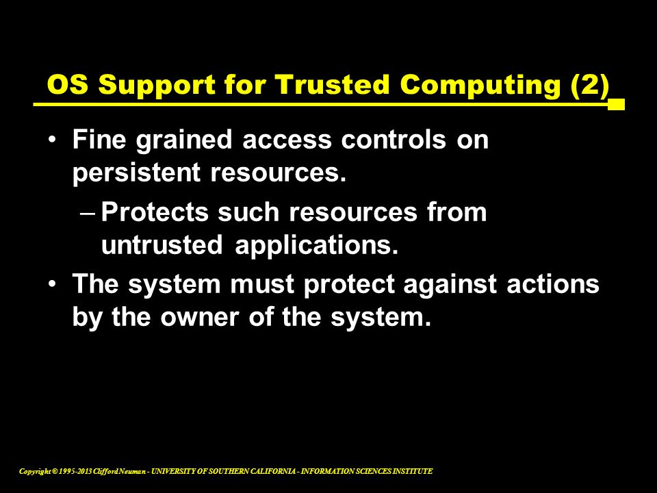 OS Support for Trusted Computing (2)