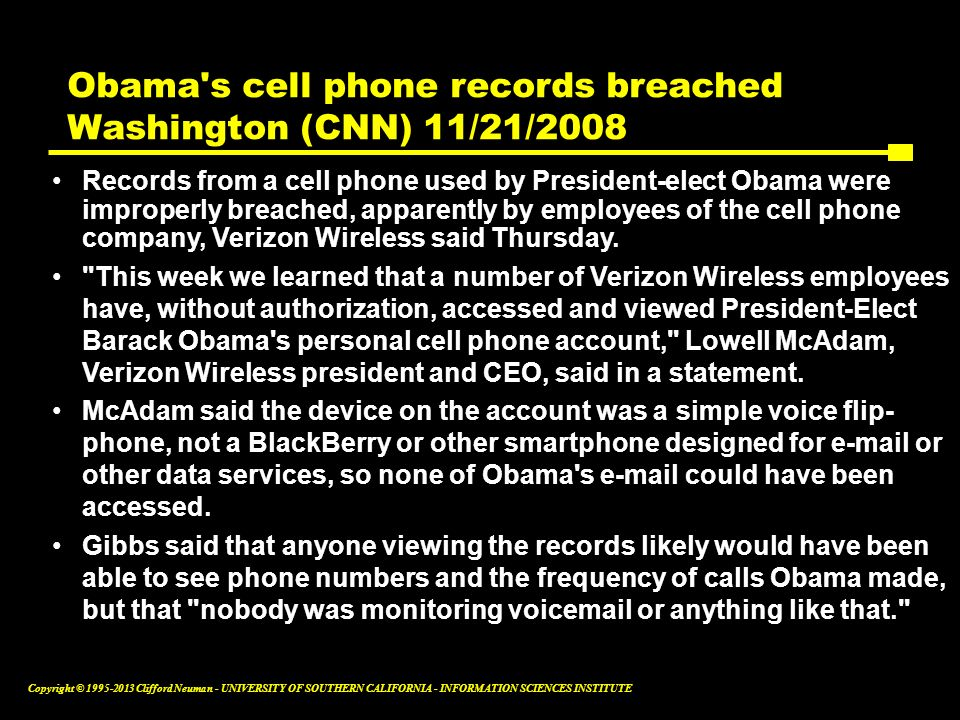 Obama s cell phone records breached Washington (CNN) 11/21/2008