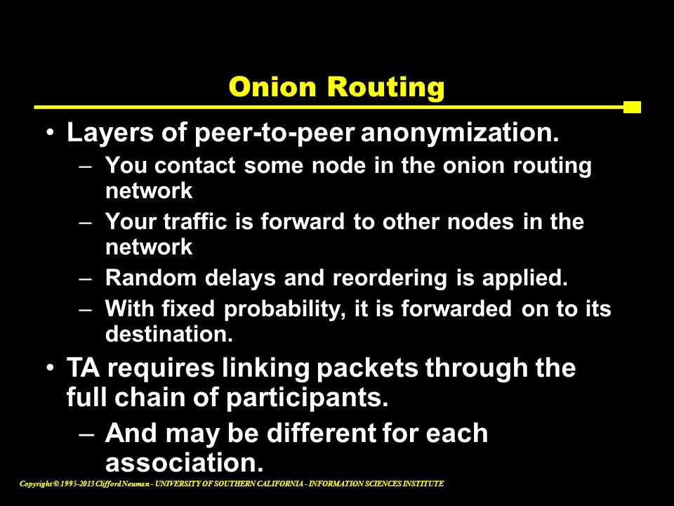 Onion Routing Layers of peer-to-peer anonymization.