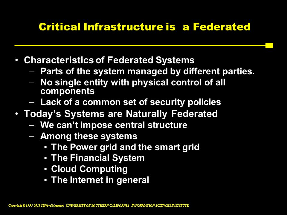 Critical Infrastructure is a Federated