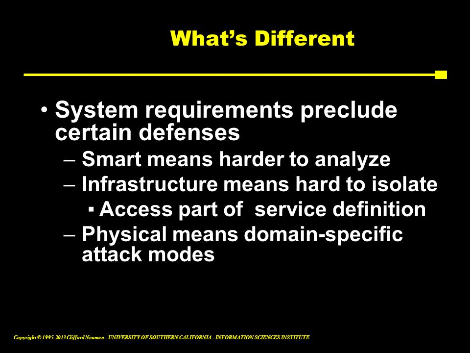 System requirements preclude certain defenses