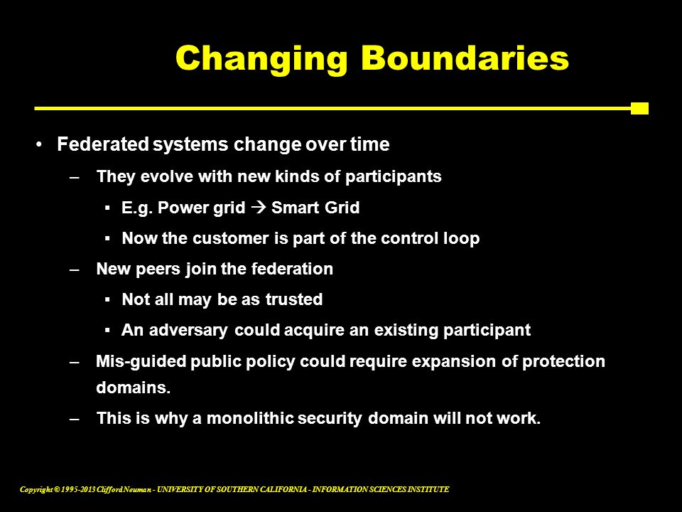 Changing Boundaries Federated systems change over time