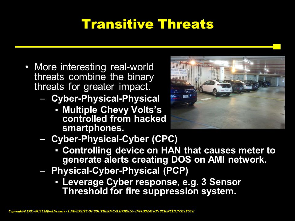 Transitive Threats More interesting real-world threats combine the binary threats for greater impact.