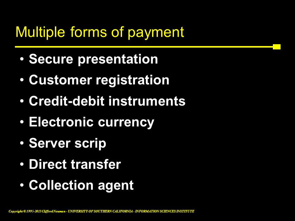 Multiple forms of payment