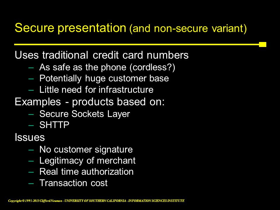 Secure presentation (and non-secure variant)