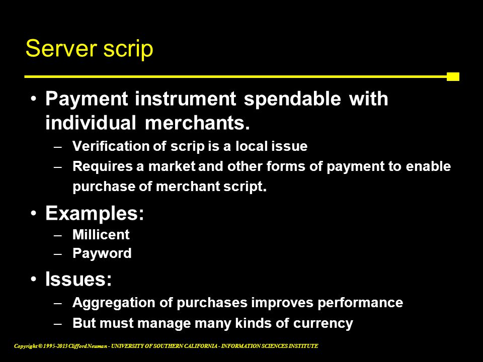 Server scrip Payment instrument spendable with individual merchants.