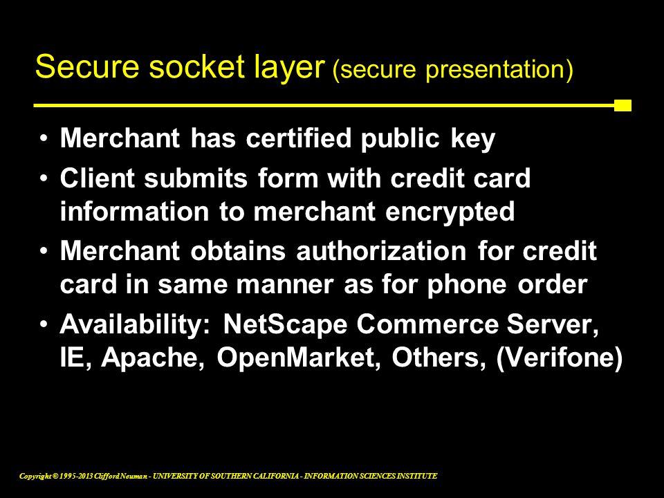 Secure socket layer (secure presentation)