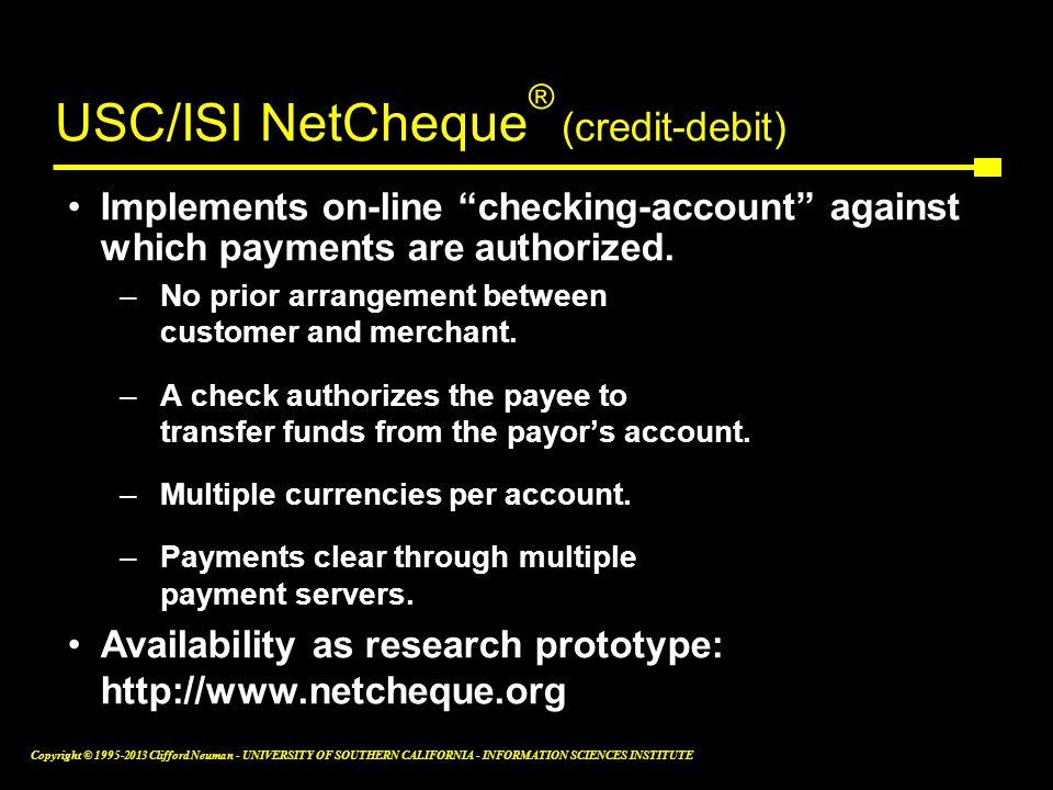 USC/ISI NetCheque® (credit-debit)