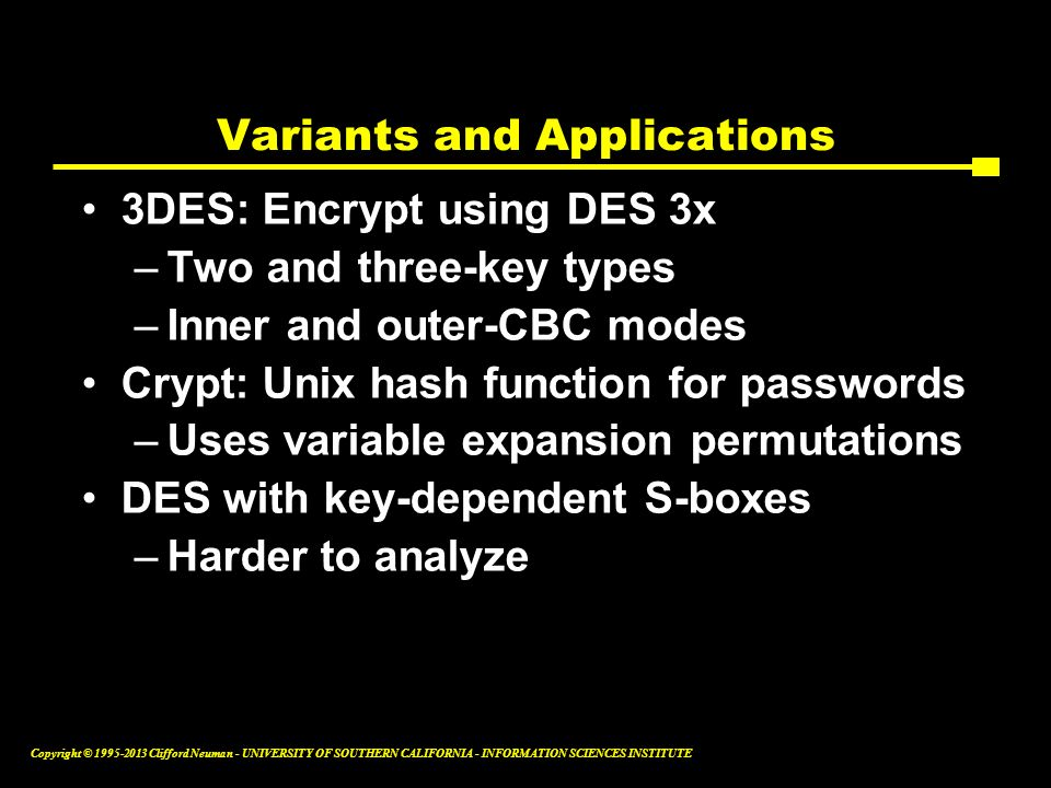 Variants and Applications