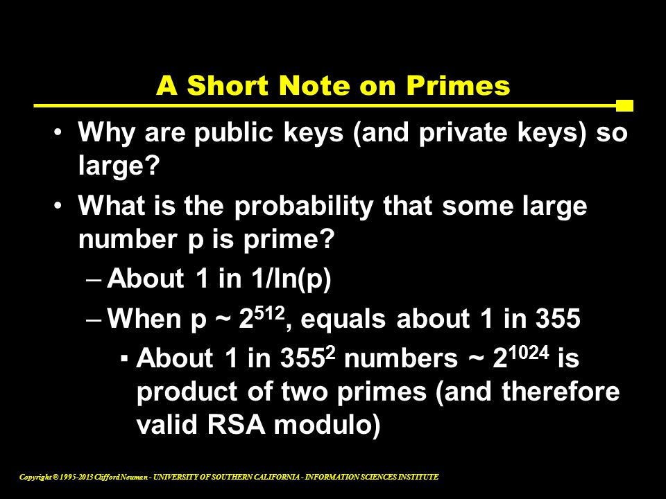 A Short Note on Primes Why are public keys (and private keys) so large What is the probability that some large number p is prime