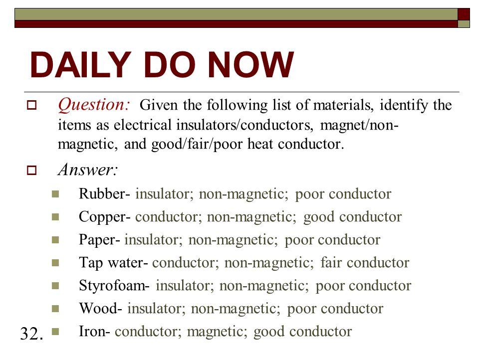 Question Given The Following List Of Materials Identify Items As Electrical Insulators