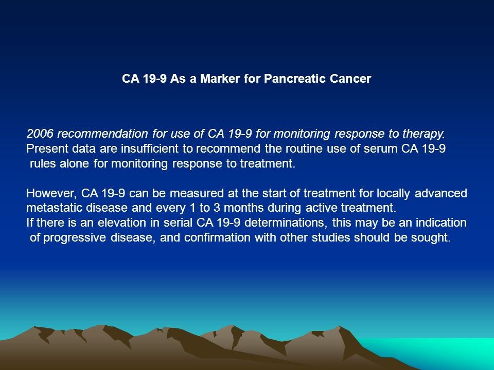 CA 19-9 As a Marker for Pancreatic Cancer