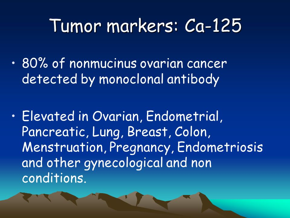 Tumor markers: Ca % of nonmucinus ovarian cancer detected by monoclonal antibody.