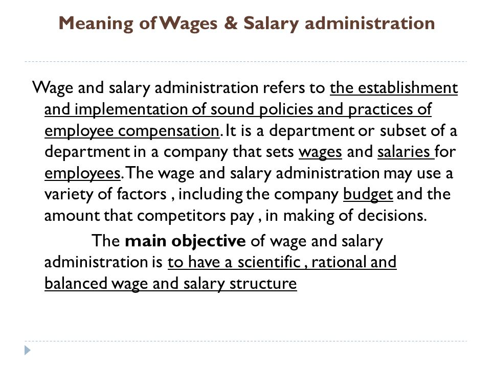 salary and wages admin Wage and salary administration the activities oi wage and salary administration are: job evaluation analysis or relevant organizational problems.