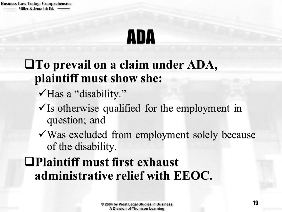 ADA To prevail on a claim under ADA, plaintiff must show she: