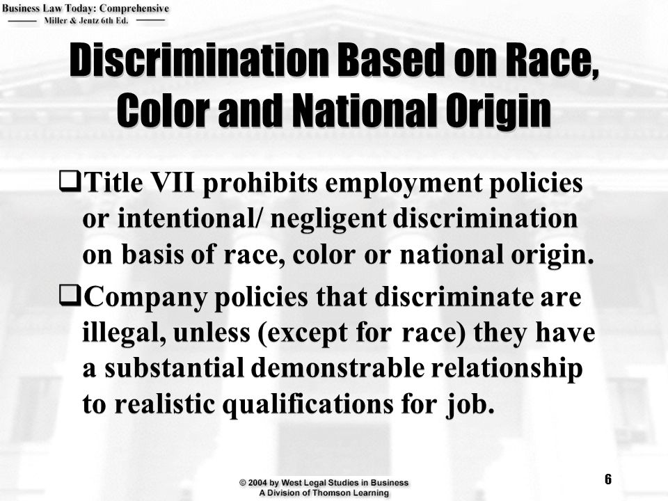 Discrimination Based on Race, Color and National Origin