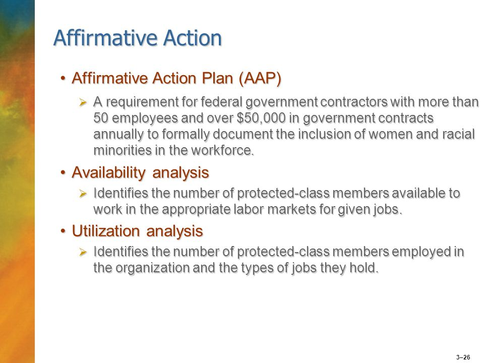 an analysis of affirmative action Legally an affirmative action plan contains two components: self-scrutiny and action the self-scrutiny component requires the contractor to monitor the number of people in protected classes who are employed in various job.
