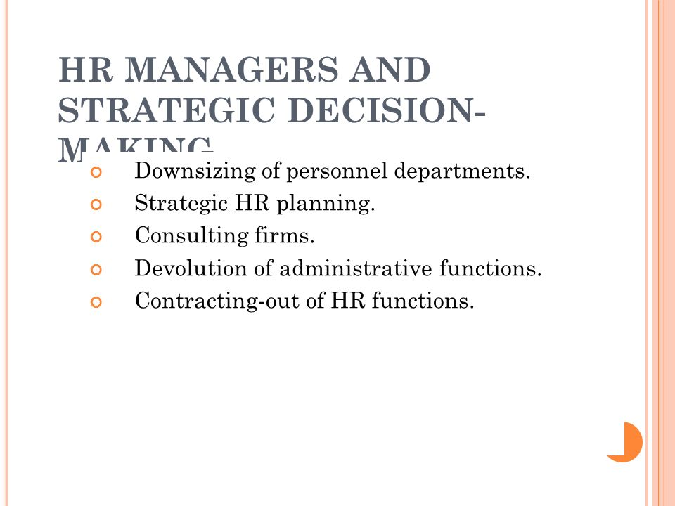HR MANAGERS AND STRATEGIC DECISION-MAKING