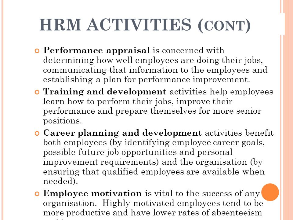 HRM ACTIVITIES (cont)
