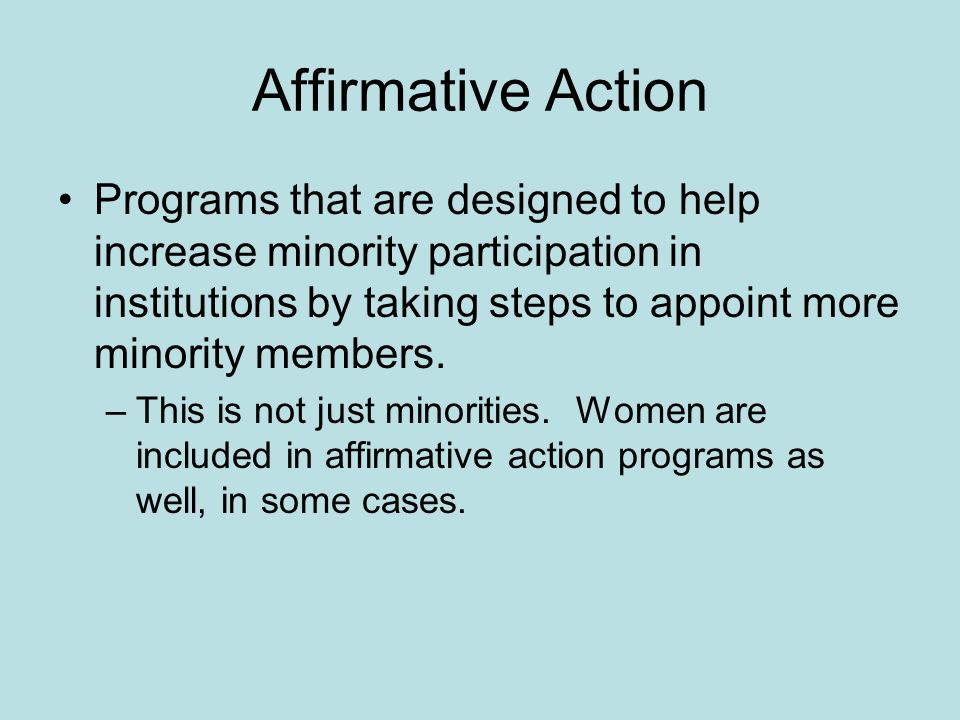 affirmative action in women and minority Top ten reasons affirmative action should be eliminated top 10 reasons affirmative action is a bad idea affirmative action is the policy of giving preferential treatment to minorities, women, and other underrepresented groups.