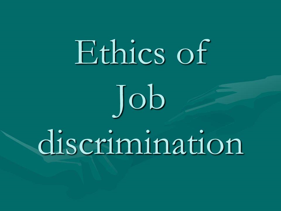 ethics and discrimination