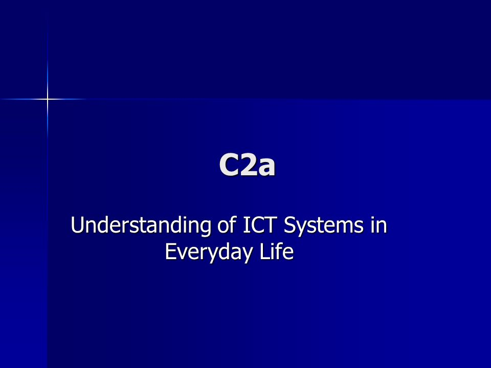 Understanding of ICT Systems in Everyday Life