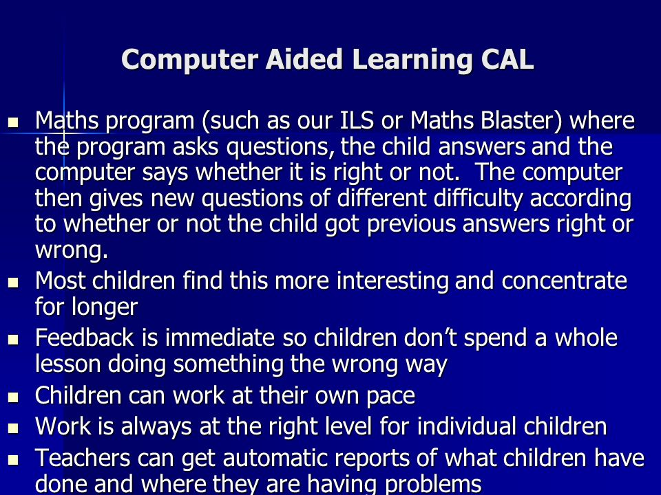 Computer Aided Learning CAL