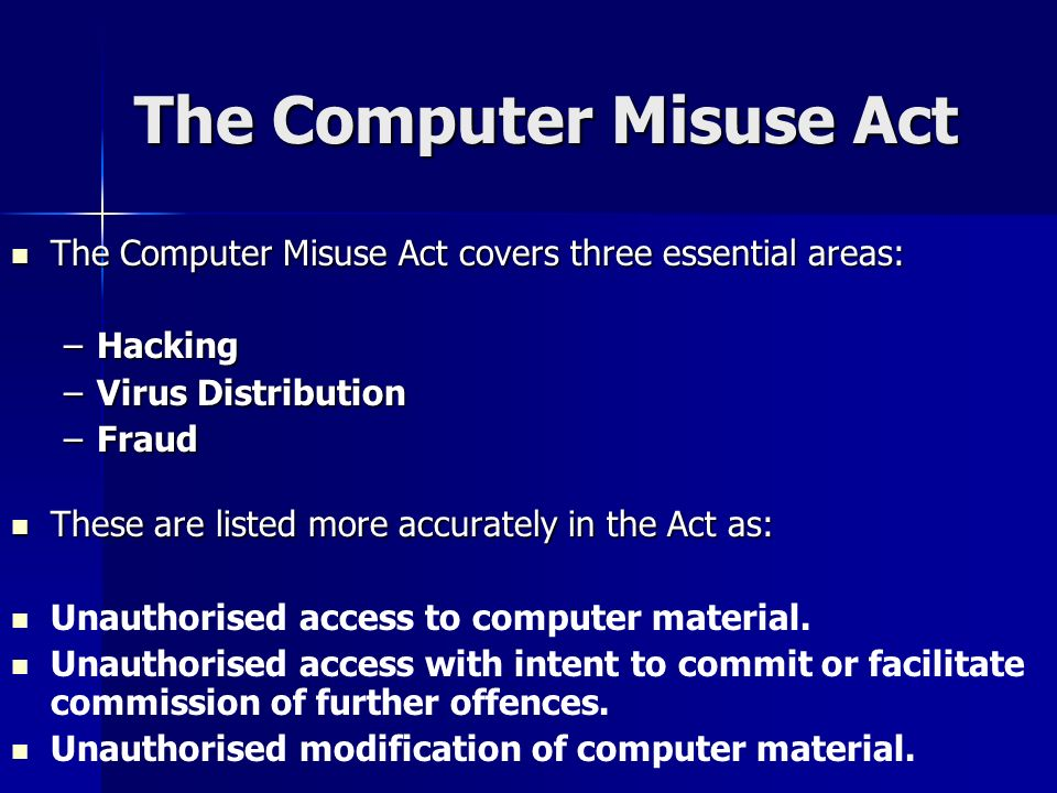 The Computer Misuse Act