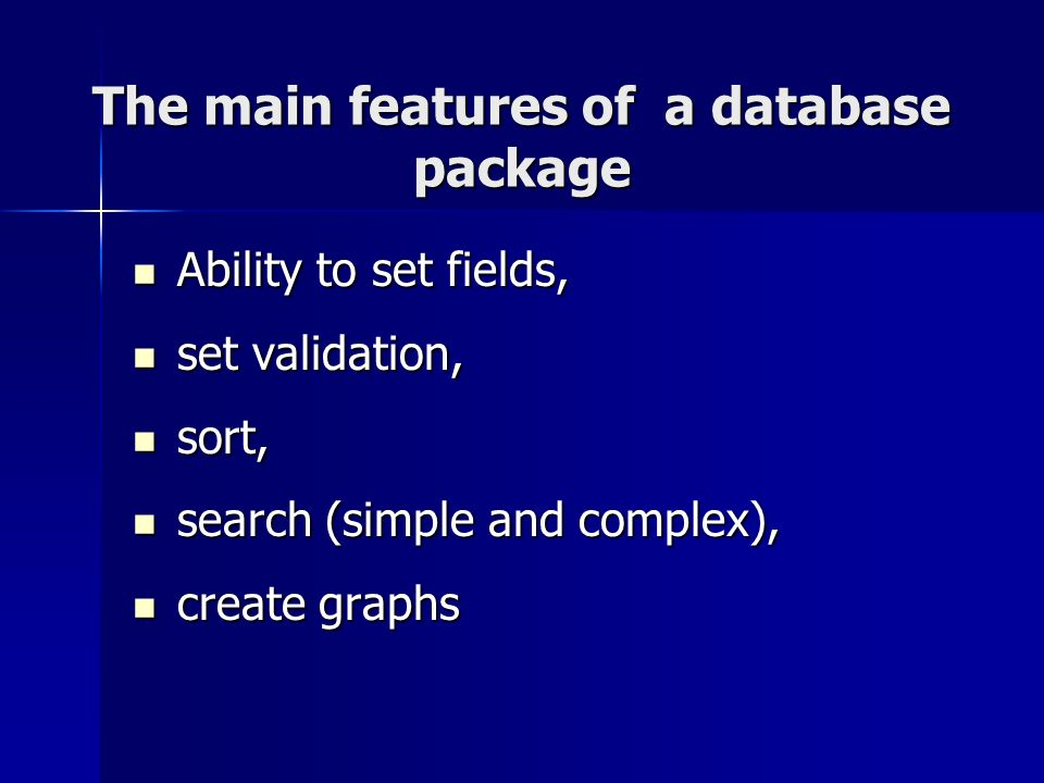 The main features of a database package
