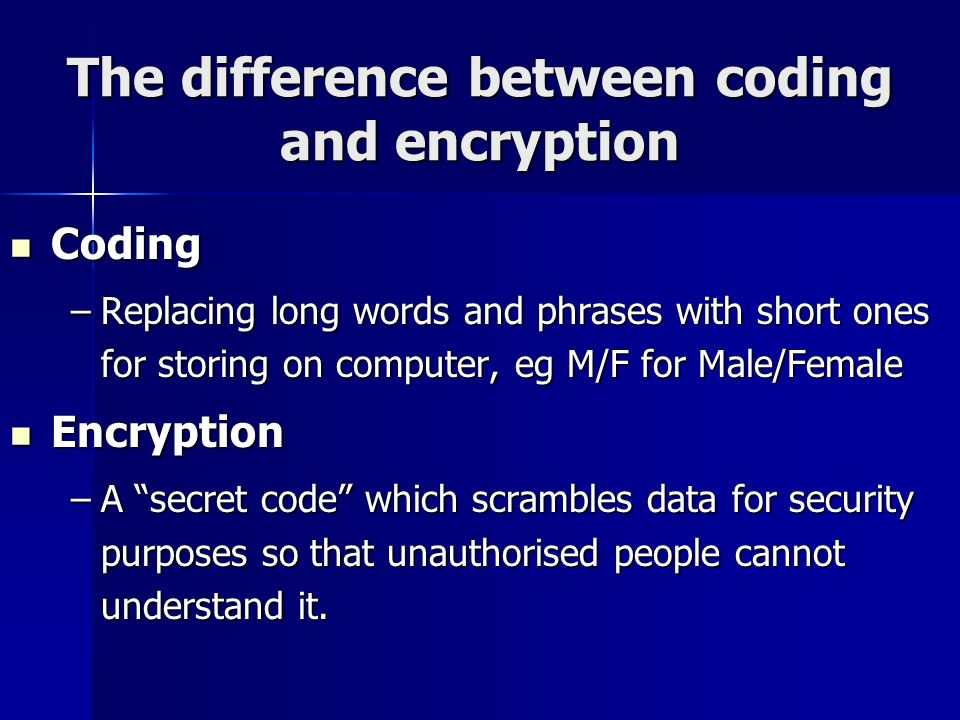 The difference between coding and encryption
