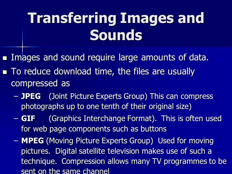 Transferring Images and Sounds