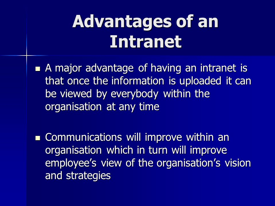 Advantages of an Intranet