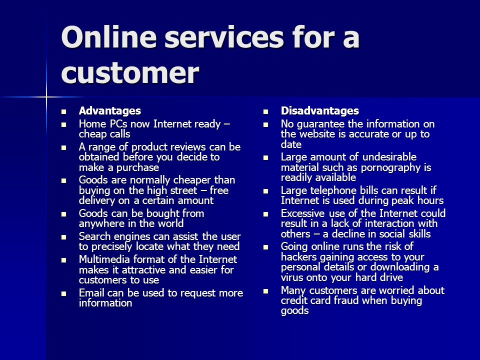Online services for a customer